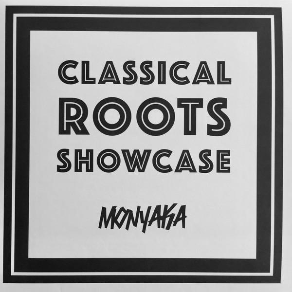 Monyaka : Classical Roots Showcase
