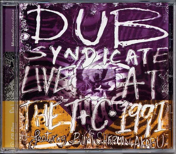 Dub Syndicate : Live At The Town & Country Club 1991 | CD  |  UK