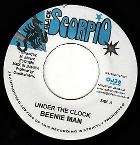 Beenie Man : Under The Clock | Single / 7inch / 45T  |  Dancehall / Nu-roots