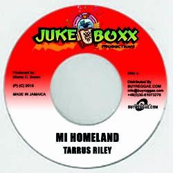 Tarrus Riley : Mi Homeland | Single / 7inch / 45T  |  Dancehall / Nu-roots