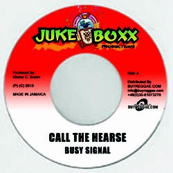 Busy Signal : Call The Hearse | Single / 7inch / 45T  |  Dancehall / Nu-roots