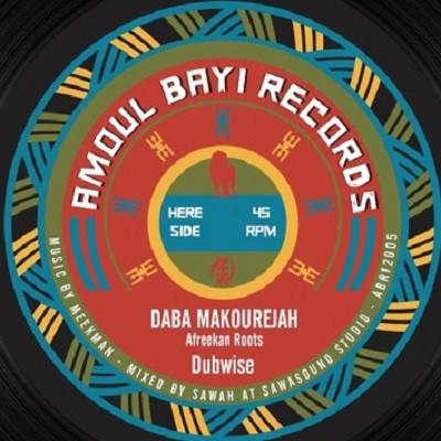 Daba Makourejah : Afrikan Roots | Maxi / 10inch / 12inch  |  UK