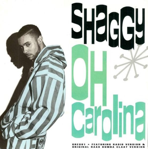 Shaggy : Oh Carolina | Single / 7inch / 45T  |  Dancehall / Nu-roots
