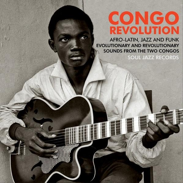 Various Artists : Congo Revolution : Afro-Latin, Jazz And Funk Evolutionary And Revolutionary Sounds From The Two Congos | Single / 7inch / 45T  |  Afro / Funk / Latin