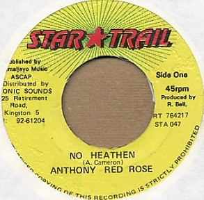 Anthony Red Rose : No Heathen | Single / 7inch / 45T  |  Various