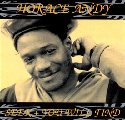 Horace Andy : Seek And You Will Find | CD  |  Dancehall / Nu-roots