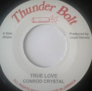 Conroy Crystal : True Love | Single / 7inch / 45T  |  Oldies / Classics