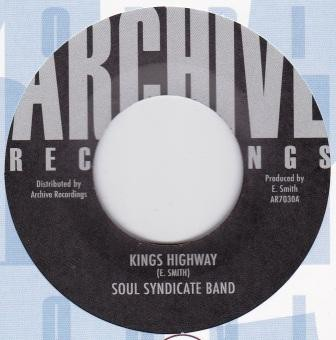 Soul Syndicate Band : Kings Highway | Single / 7inch / 45T  |  Oldies / Classics