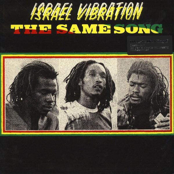 Israel Vibration : The Same Song