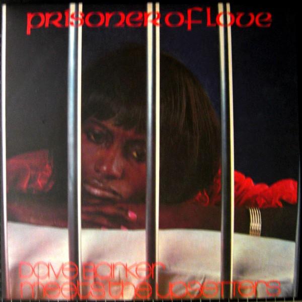 Dave Barker Meets The Upsetters : Prisoner Of Love | LP / 33T  |  Oldies / Classics