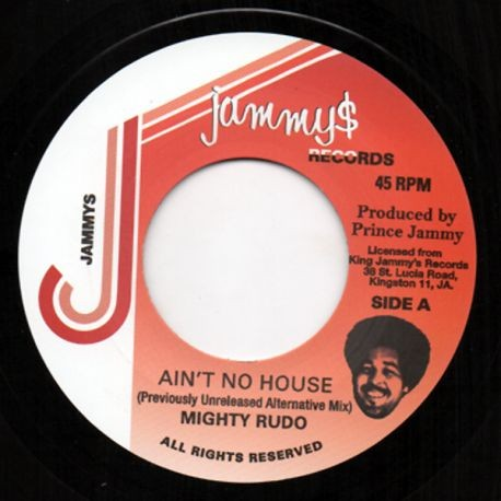 Mighty Rudo : Ain't No House | Single / 7inch / 45T  |  Oldies / Classics
