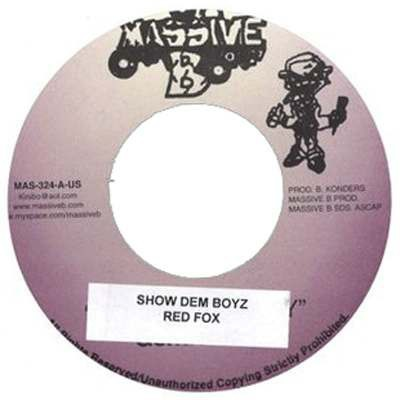 Red Fox : Show Dem Boyz | Single / 7inch / 45T  |  Dancehall / Nu-roots