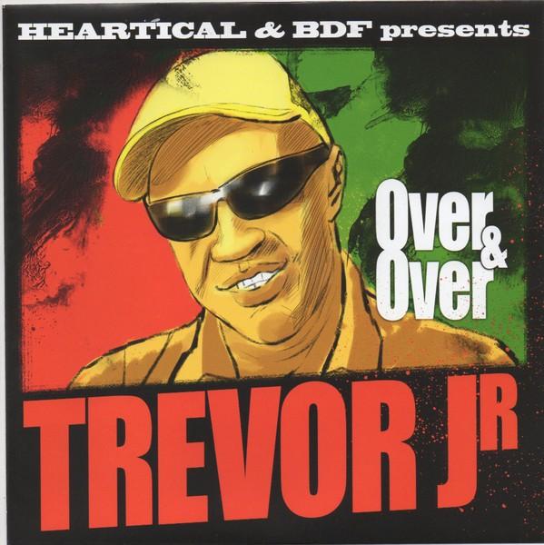 Trevor Junior : Over & Over   Single / 7inch / 45T     Dancehall / Nu-roots