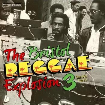 Various Artists : The Bristol Reggae Explosion 3 : The 80s Part 2   LP / 33T     Oldies / Classics