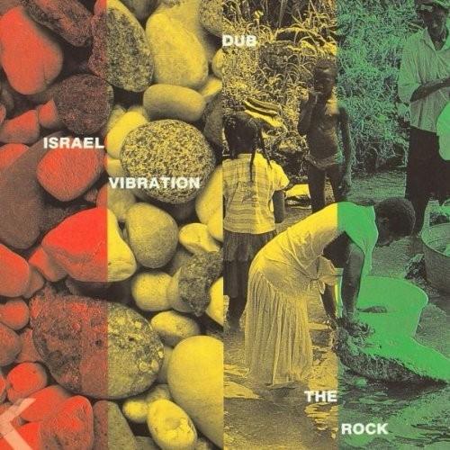 Israel Vibration : Dub The Rock | CD  |  Dancehall / Nu-roots