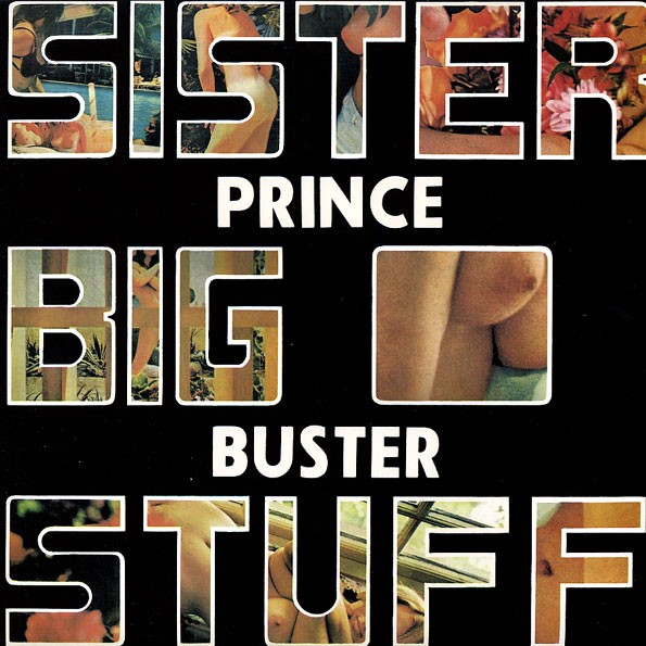 Prince Buster : Sister Big Stuff | CD  |  Oldies / Classics