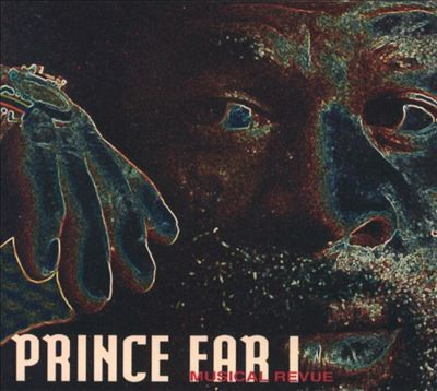 Prince Far I : Musical Revue | CD  |  Dancehall / Nu-roots