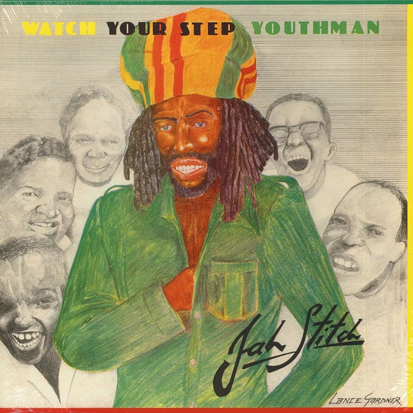 Jah Stitch : Watch Your Step Youthman