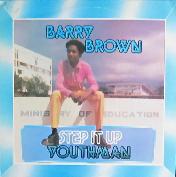 Barry Brown : Step It Up Youthman | LP / 33T  |  Oldies / Classics
