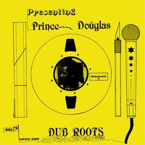 Prince Douglas : Dub Roots | LP / 33T  |  Oldies / Classics
