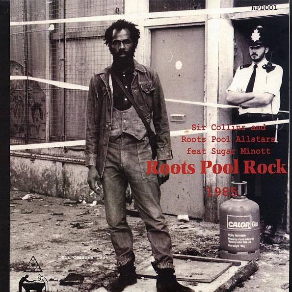 Sir Collins And Roots Pool Allstars Ft. Sugar Minott : Roots Pool Rock 1985 | LP / 33T  |  Oldies / Classics