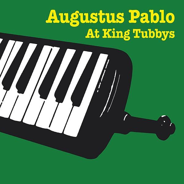 Augustus Pablo : Augustus Pablo At King Tubbys | CD  |  Oldies / Classics