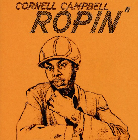 Cornell Campbell : Ropin' | CD  |  Oldies / Classics