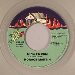 Horace Martin : King Fe Dem | Single / 7inch / 45T  |  Oldies / Classics
