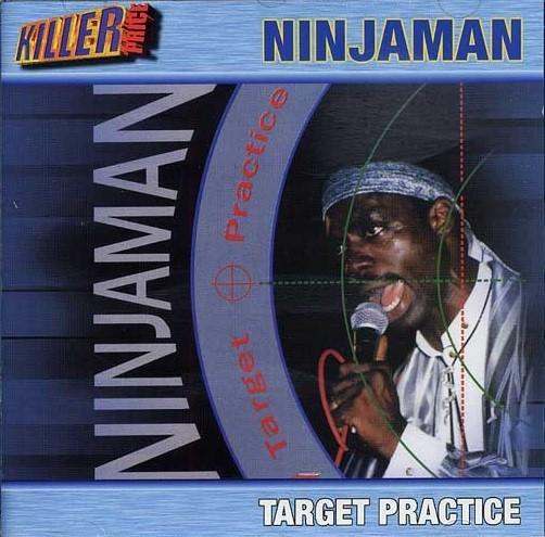 Ninjaman : Target Practice | CD  |  Dancehall / Nu-roots