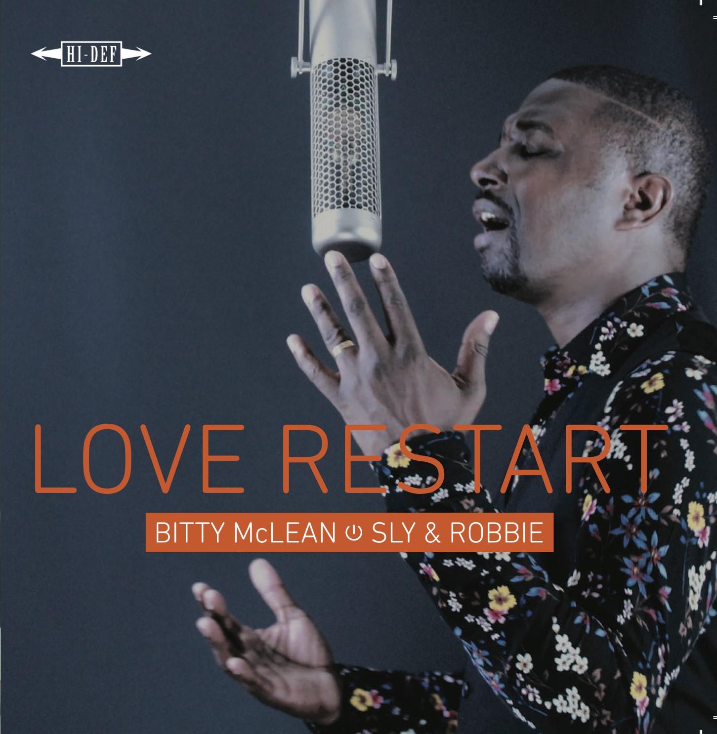 Bitty McLean , Sly & Robbie : Love Restart