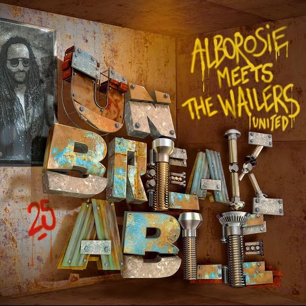 Alborosie Meets The Wailers UniteD : Unbreakable | LP / 33T  |  Dancehall / Nu-roots