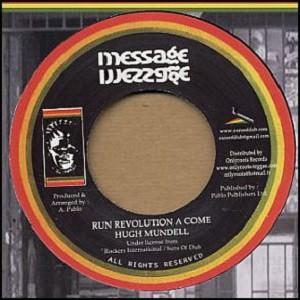 Hugh Mundell : Run Revolution A Come