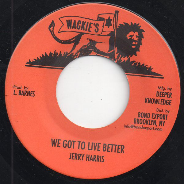 Jerry Harris : We Got To L1ve Better | Single / 7inch / 45T  |  Oldies / Classics