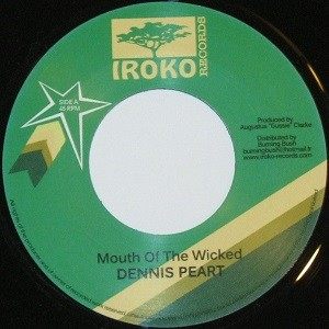 Dennis Peart : Mouth Of The Wicked | Single / 7inch / 45T  |  Oldies / Classics
