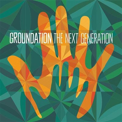 Groundation : Next Generation   LP / 33T     Dancehall / Nu-roots