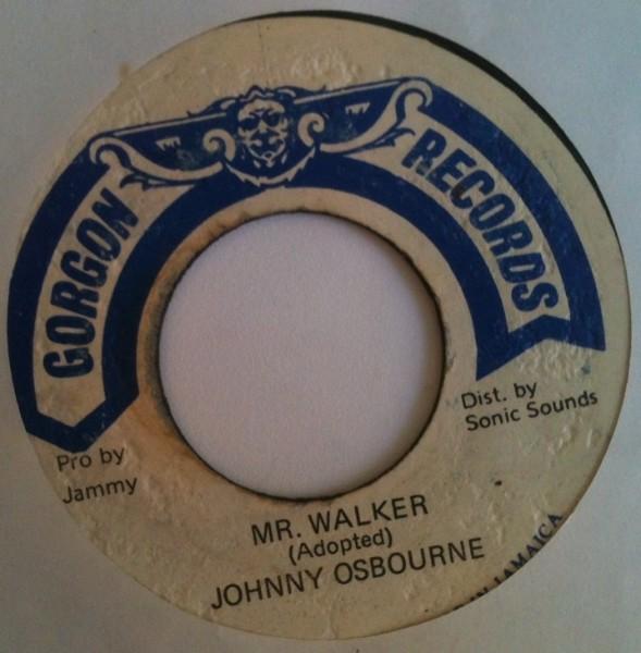 Johnny Osbourne : Mr Walker | Single / 7inch / 45T  |  Oldies / Classics