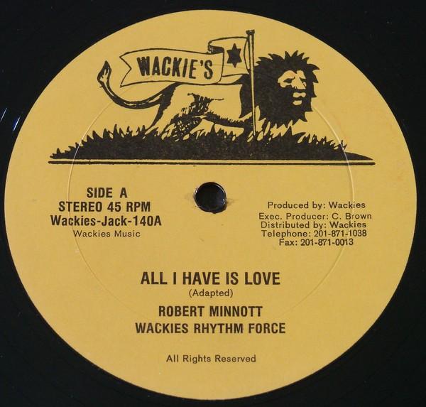 Robert Minnott : All I Have Is Love | Maxi / 10inch / 12inch  |  Oldies / Classics