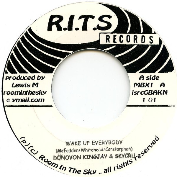 Donovan King Jay : Wake Up Everybody | Single / 7inch / 45T  |  Dancehall / Nu-roots