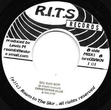 Christopher Ellis & Salute : Big Bad Boy | Single / 7inch / 45T  |  Dancehall / Nu-roots