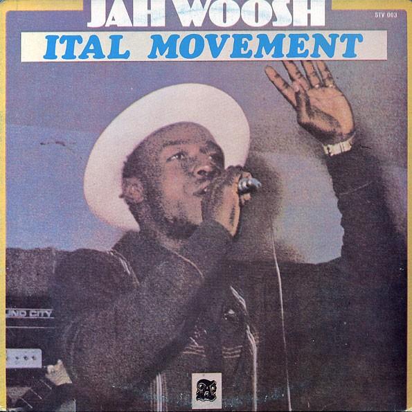 Jah Woosh : Ital Movement | LP / 33T  |  Oldies / Classics