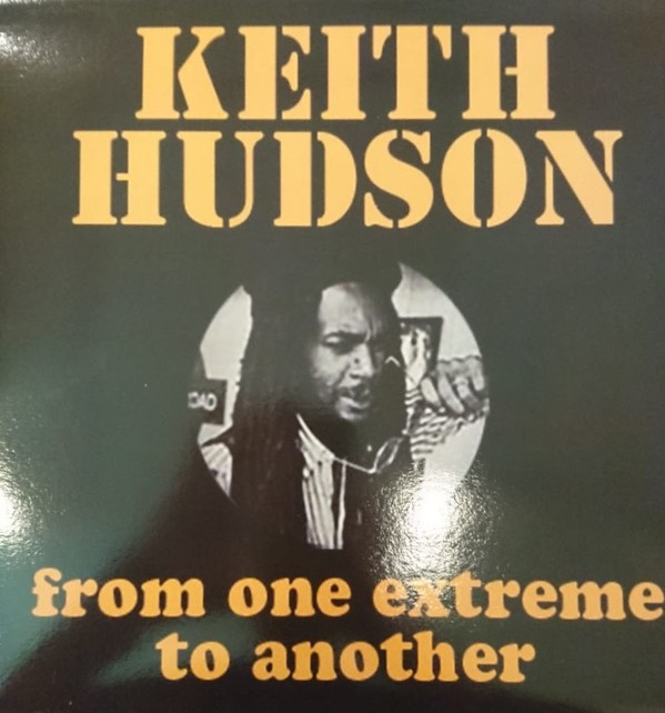 Keith Hudson : From One Extreme To Another | LP / 33T  |  Oldies / Classics