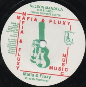 Mafia & Fluxy : Nelson Mandela Dub Straight Tribute To Prince Buster | Single / 7inch / 45T  |  UK