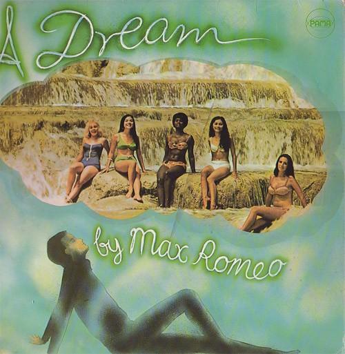 Max Romeo : A Dream | LP / 33T  |  Oldies / Classics