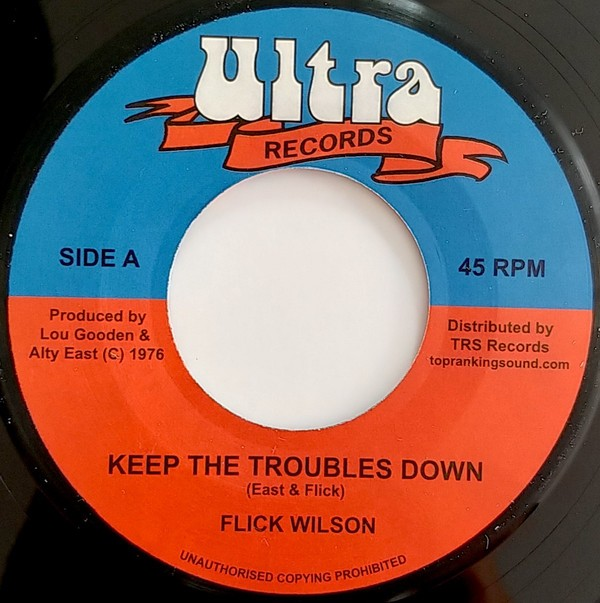 Flick Wilson : Keep The Troubles Down | Single / 7inch / 45T  |  Oldies / Classics