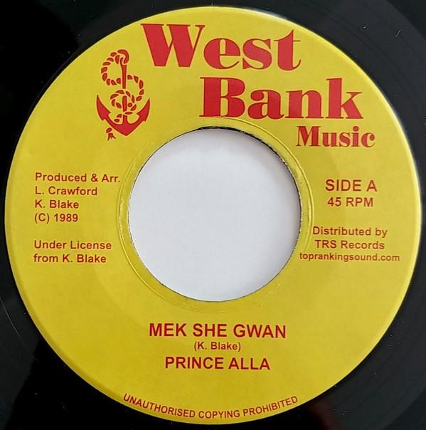 Prince Alla : Mek She Gwan | Single / 7inch / 45T  |  Oldies / Classics