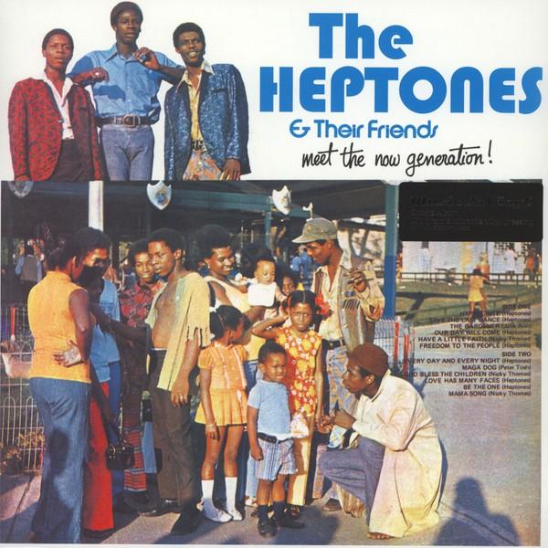 The Heptones & Friends : Meet The Now Generation