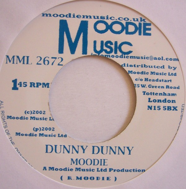 Moodie : Dunny Dunny | Single / 7inch / 45T  |  Oldies / Classics