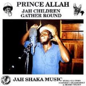 Prince Allah : Jah Children Gather Round | LP / 33T  |  Dub