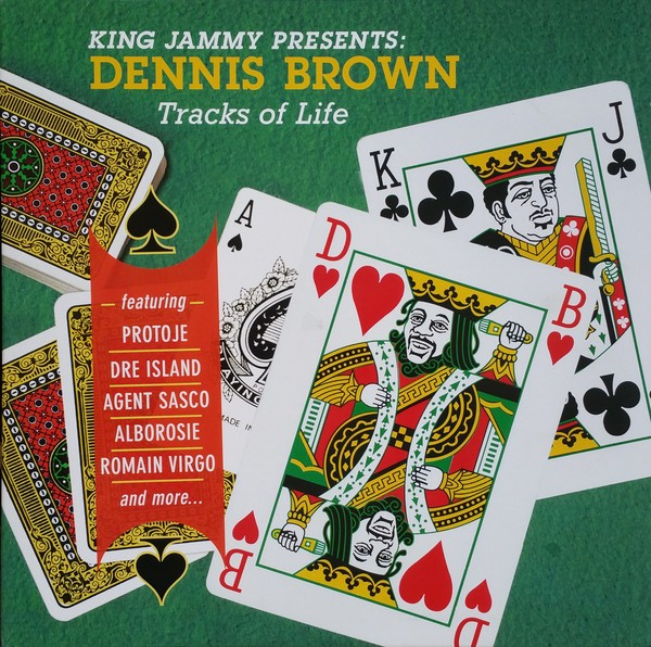 Various : King Jammy Presents Dennis Brown – Tracks Of Life | LP / 33T  |  Dancehall / Nu-roots