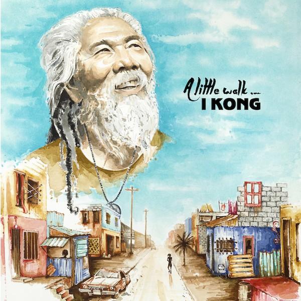 I Kong : A Little Walk   LP / 33T     Dancehall / Nu-roots